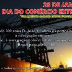 28 de Janeiro, dia do Comércio Exterior!